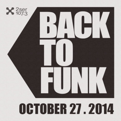 Back To Funk October 27 2014