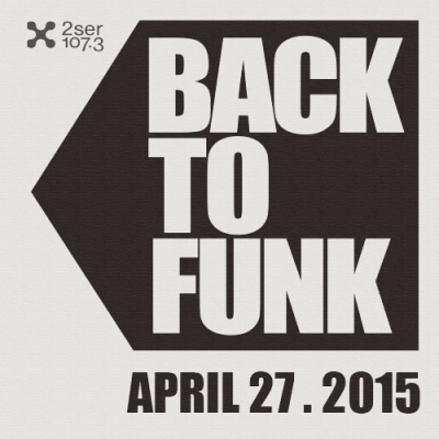 Back To Funk April 27 2015