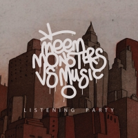 Meem / Monsters Vs Music Listening Party