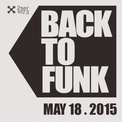 Back To Funk May 18 2015