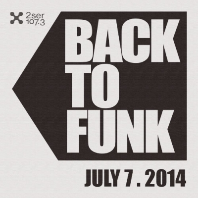 Back To Funk July 7 2014