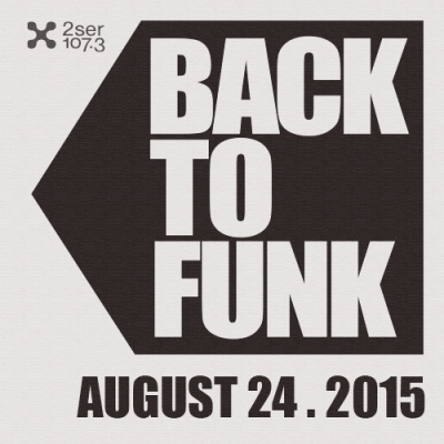 Back To Funk August 24 2015
