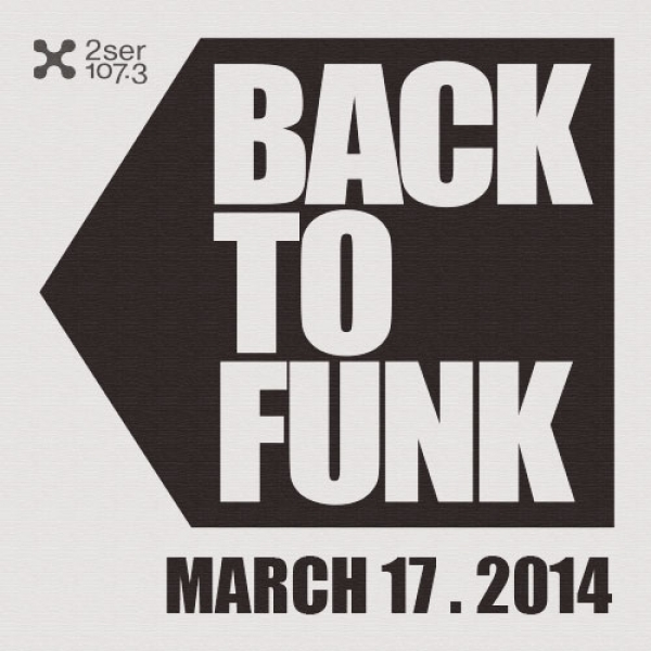 Back To Funk March 17 2014
