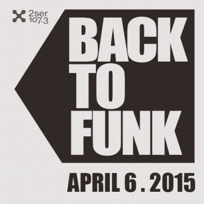 Back To Funk April 6 2015