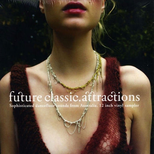 "Future Classic Attractions 12"" Sampler (2006)"