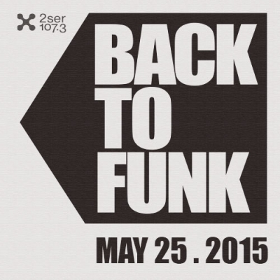Back To Funk May 25 2015