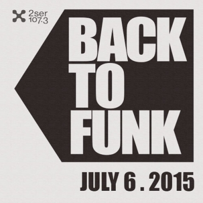 Back To Funk July 6 2015