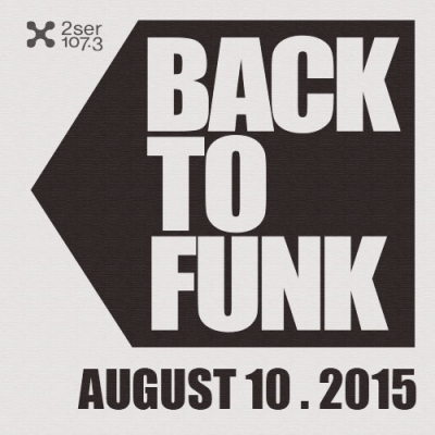Back To Funk August 10 2015