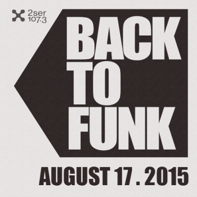 Back To Funk August 17 2015