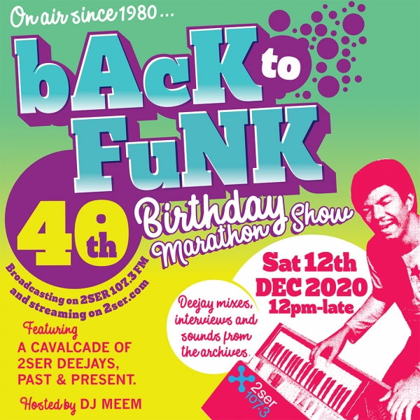 Back To Funk 40th Birthday Marathon Show
