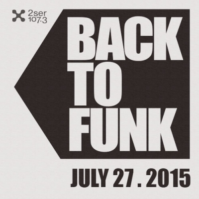Back To Funk July 27 2015