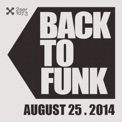 Back To Funk August 25 2014