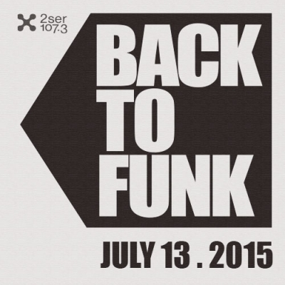 Back To Funk July 13 2015
