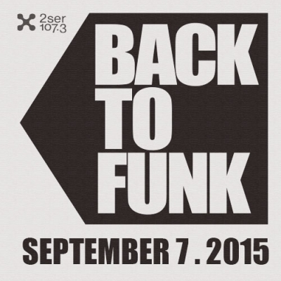 Back To Funk September 7 2015