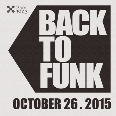 Back To Funk October 26 2015